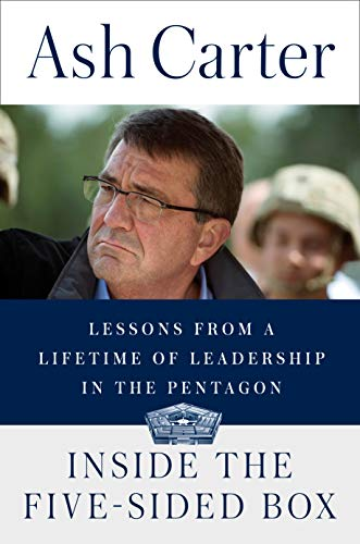 Inside the Five-Sided Box: Lessons from a Lifetime of Leadership in the Pentagon (English Edition)