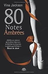La Trilogie des 80 Notes : 80 Notes Ambrées