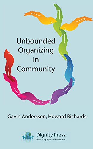 Unbounded Organizing in Community por Gavin Andersson
