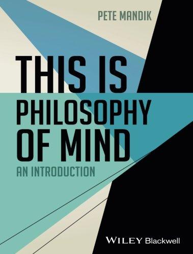 This Is Philosophy Of Mind por Pete Mandik