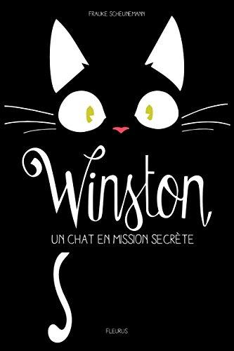 Winston (1) : Un chat en mission secrète