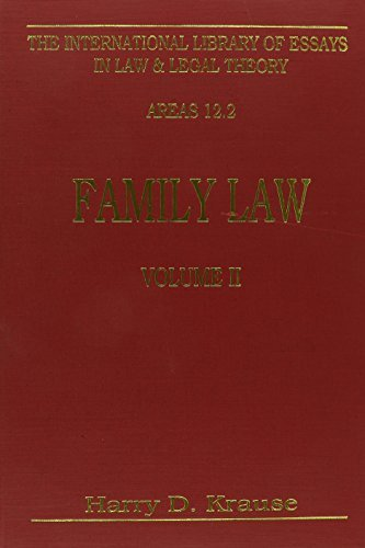 Family Law (Vol. 2): 002 (International Library of Essays in Law and Legal Tthory)