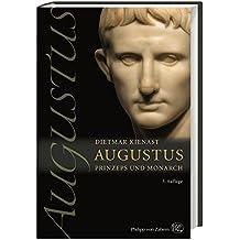 Augustus: Prinzeps und Monarch