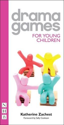 Drama Games for Young Children por Katherine Zachest