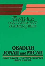Obadiah, Jonah, Micah (Tyndale Old Testament Commentary Series)