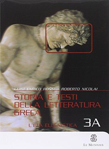 Storia e testi della letteratura greca-Esercizi e percorsi. Per le Scuole superiori: 3