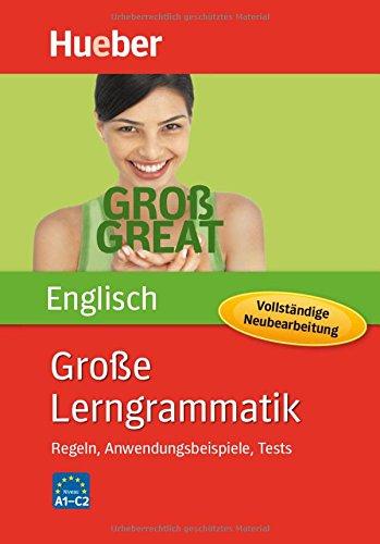 Große Lerngrammatik Englisch - Vollständige Neubearbeitung: Regeln, Anwendungsbeispiele, Tests / Buch
