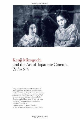 Kenji Mizoguchi and the Art of Japanese Cinema