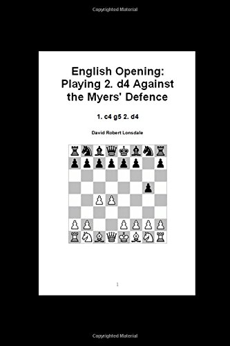 english-opening-playing-2-d4-against-the-myers-defence-1-c4-g5-2-d4
