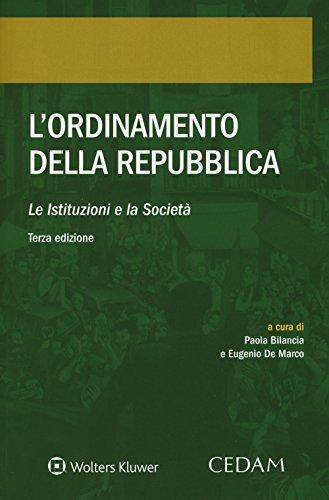 L'ordinamento della Repubblica. Le istituzioni e la società