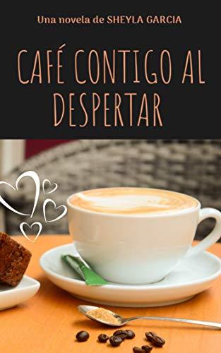 Café contigo al despertar