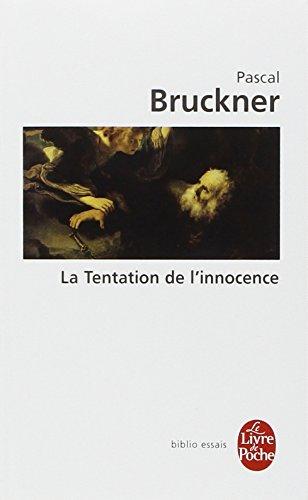 La Tentation de l'innocence par Pascal Bruckner