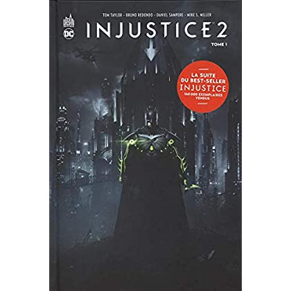 Injustice 2, Tome 1 :