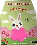 Cache-cache petit lapin - Livre matière - éveil - Dès 6 mois