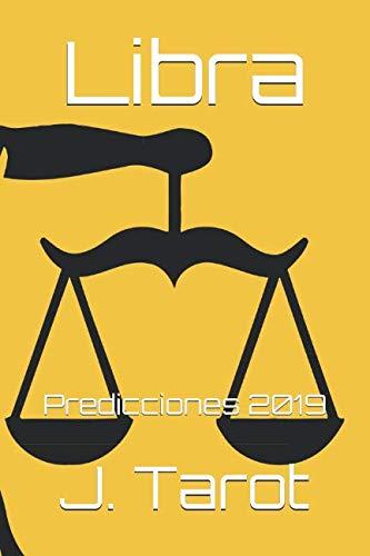 Libra: Predicciones 2019 (Horóscopo 2019)