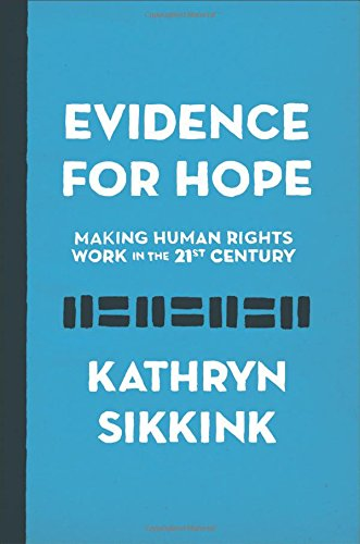 Evidence for Hope: Making Human Rights Work in the 21st Century (Human Rights and Crimes against Humanity) por Kathryn Sikkink