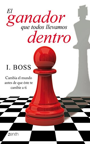 Descargar Libro El Ganador Que Todos Llevamos Dentro (Autoayuda Y Superacion) de I. Boss