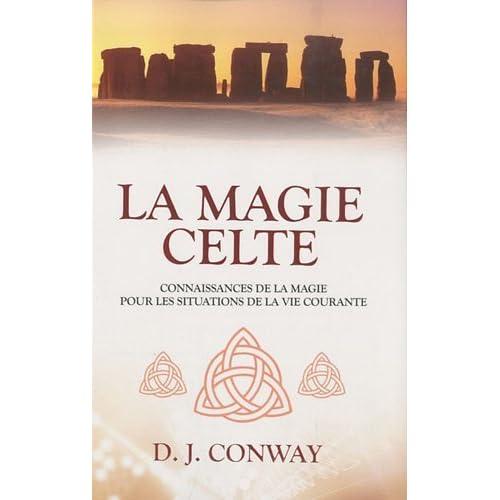 Magie Celte (la) de D-J Conway (2010) Broché