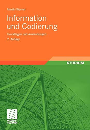 Information und Codierung: Grundlagen und Anwendungen (German Edition), 2. Auflage
