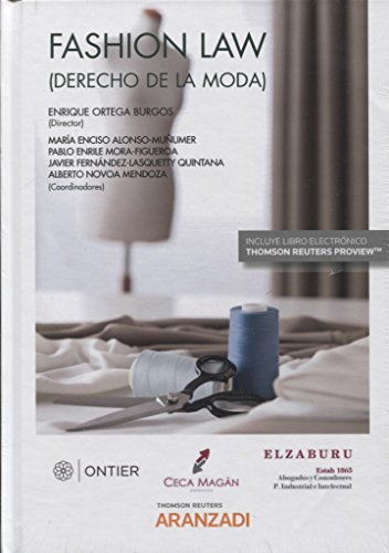 Fashion Law (Derecho de la moda) (Papel + e-book) (Gran Tratado)