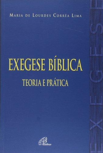 Exegese Bíblica. Teoria e Prática