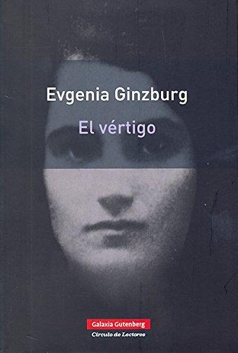 El Vértigo (Rústica) por Evgenia Ginzburg