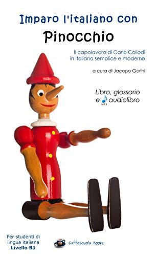 Imparo litaliano con Pinocchio - Libro, glossario e audiolibro ...