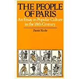 The People of Paris: An Essay in Popular Culture in the 18th Century