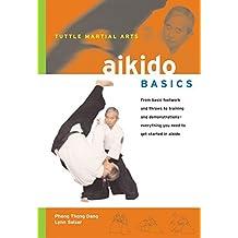 Aikido Basics (Tuttle Martial Arts Basics) by Phong Thong Dang (2003-11-15)