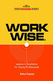 Work Wise by [Kapoor, Rahul]