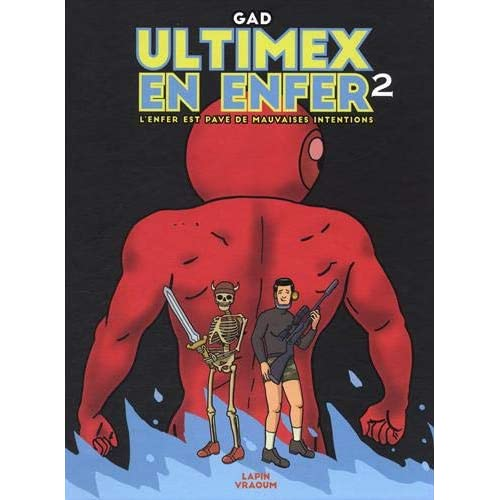 Ultimex en enfer - II