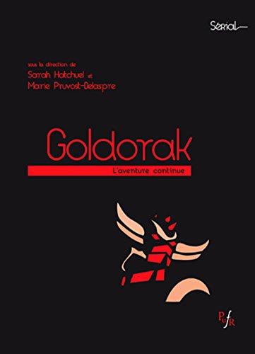 Goldorak: L'aventure continue par Marie Pruvost-Delaspre