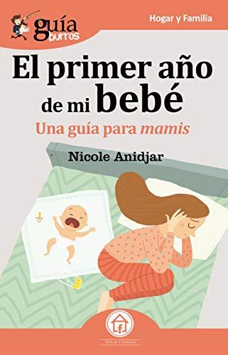 GuíaBurros El primer año de mi bebé: Una Guía para mamis eBook ...