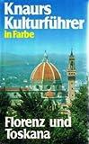 Knaurs Kulturführer in Farbe, Florenz und Toskana