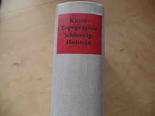 Die Kunstdenkmäler des Landes Schleswig-Holstein. - Neumünster : Wachholtz [Mehrteiliges Werk]; Teil: Sonderbd. Kunst-Topographie Schleswig-Holstein.