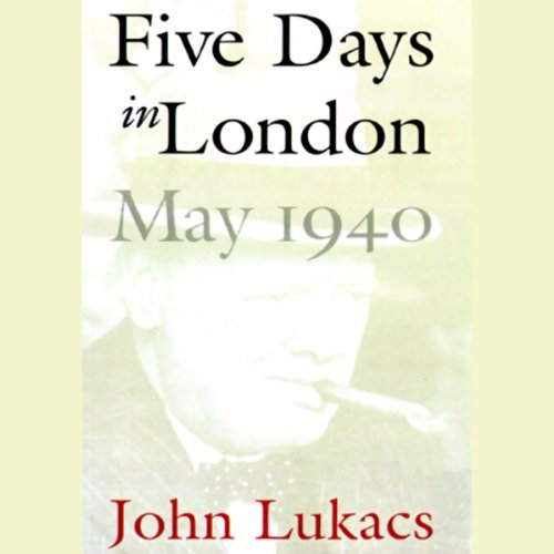 Five Days in London, May 1940  Audiolibri