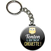 TONTON il est trop chouette Porte clés chaînette 38mm ( Idée Cadeau Tonton Baptême Communion Noël Anniversaire )