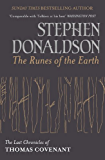 The Runes Of The Earth: The Last Chronicles of Thomas Covenant (The Last Chronicles of Thomas Covenant Series Book 1)