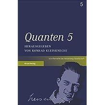 Quanten 5 (Schriften der Heisenberg-Gesellschaft)