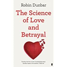 The Science of Love and Betrayal (English Edition)