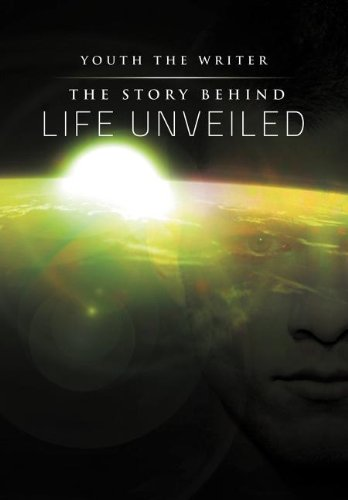 The Story Behind Life Unveiled Cover Image
