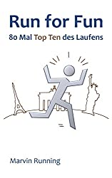 Run for Fun: 80 Mal Top Ten des Laufens