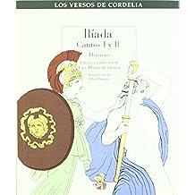 Iliada (Los versos de Cordelia)