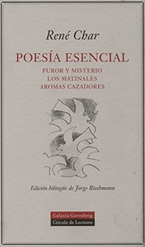 Poesia esencial/ Essential Poetry (Spanish Edition) by Rene Char (2005-06-30)