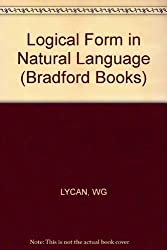 Logical Form In Natural Language (Bradford Books) by William G. Lycan (1986-08-28)