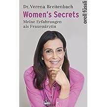 Women's Secrets: Meine Erfahrungen als Frauenärztin