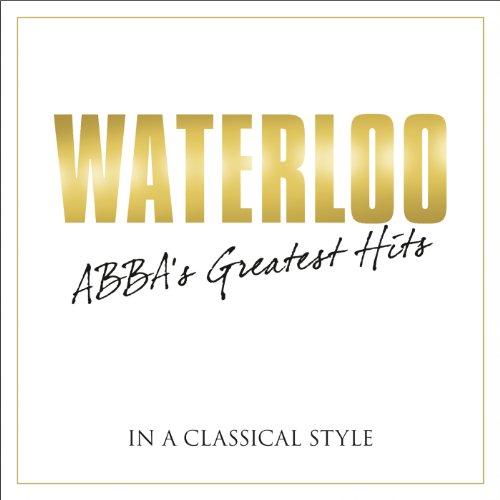 Waterloo - Abba's Greatest Hit...