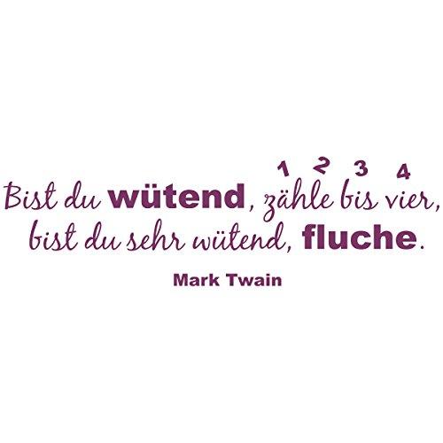 WANDKINGS Wandtattoo – Bist du wütend, zähle bis vier, bist du sehr wütend, fluche. (Mark Twain) – Wähle aus 5 Größen & 35 Farben