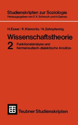 Wissenschaftstheorie 2 (German Edition) (Teubner Studienskripten zur Soziologie, Band 29)