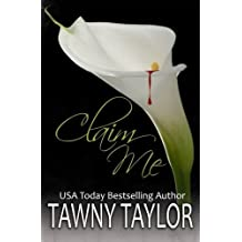 Claim Me by Tawny Taylor (2012-03-20)